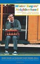 Mister Rogers Neighborhood: Children Television And Fred Rogers