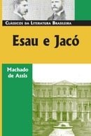 Esau e Jacó (Classicos Da Literatura Brasileira) (Portuguese Edition)