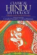 Classical Hindu Mythology: A Reader in the Sanskrit Puranas
