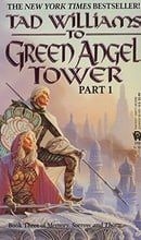 To Green Angel Tower, Part 1 (Memory, Sorrow and Thorn)