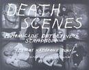 Death Scenes: A Homicide Detective