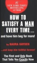 How to Satisfy A Man Every Time