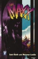 The Maxx: Vol. 1