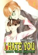 I Hate You More Than Anyone, Vol. 1