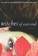 Witches of East End (The Beauchamp Family, Book 1)