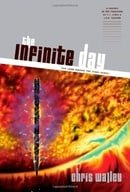 The Infinite Day (The Lamb among the Stars, Book 3)