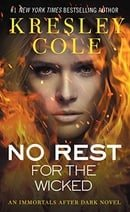No Rest for the Wicked (Immortals After Dark, Book 3)
