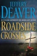 Roadside Crosses: A Kathryn Dance Novel (Kathryn Dance Novels)