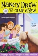Pony Problems (Nancy Drew and the Clue Crew #3)