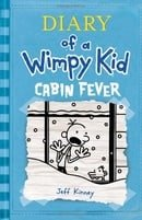 Diary of a Wimpy Kid, Book 6: Cabin Fever