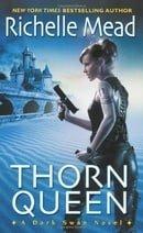Thorn Queen (Dark Swan, Book 2)
