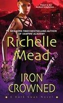 Iron Crowned (Dark Swan, Book 3)
