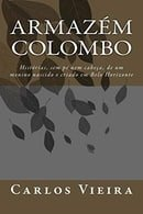 Armazém Colombo: Histórias, sem pé nem cabeça, de um menino nascido e criado em Belo Horizonte (Port