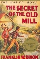 The Secret of the Old Mill (Hardy Boys, Book 3)