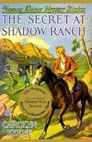 The Secret at Shadow Ranch (Nancy Drew, Book 5)