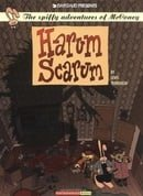Harum Scarum: The Spiffy Adventures of McConey, Vol. 1 (Vol 2)