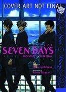 Seven Days:  Monday - Thursday (Yaoi) (Yaoi Manga)