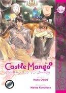 Castle Mango Volume 1 (Yaoi Manga)