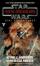 Jedi Under Siege (Star Wars: Young Jedi Knights #6)