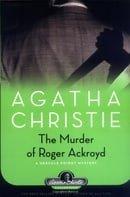 The Murder of Roger Ackroyd: A Hercule Poirot Mystery (Hercule Poirot Mysteries)