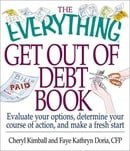 The Everything Get Out of Debt Book (Everything (Business & Personal Finance))