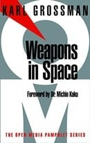 Weapons in Space (Open Media Series)