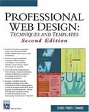 Professional Web Design: Techniques and Templates (Internet Series) (Charles River Media Internet)
