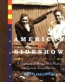 American Sideshow: An Encyclopedia of History