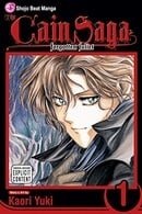 The Cain Saga, Vol. 1 (Forgotten Juliet)