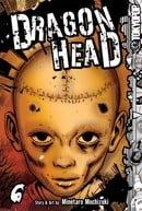 Dragon Head, Vol. 6