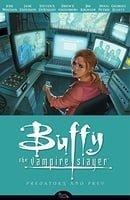 Buffy the Vampire Slayer: Predators and Prey (Buffy the Vampire Slayer: Season 8 #5)