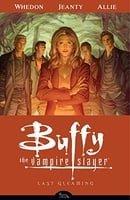 Buffy the Vampire Slayer Season 8, Volume 8: Last Gleaming - Collected Edition