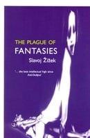 The Plague of Fantasies (Wo Es War)