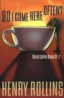 Do I Come Here Often? (Black Coffee Blues, Pt. 2)