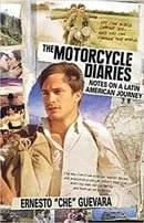 The Motorcycle Diaries (Movie Tie-in Edition) : Notes on a Latin American Journey
