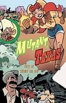 Mutant, Texas: Tales Of Sheriff Ida Red