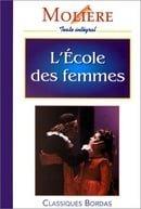 L Ecole DES Femmes (Fiction, Poetry & Drama)