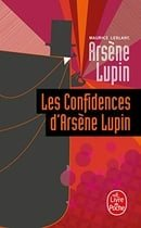 Les Confidences D Arsene Lupin (Ldp Policiers) (French Edition)