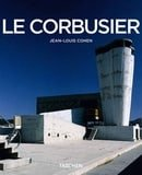 Le Corbusier, 1887-1965: The Lyricism of Architecture in the Machine Age (Taschen Basic Architecture