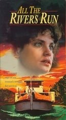 All the Rivers Run [VHS]