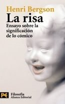 La risa / The Laughter: Ensayo Sobre La Significacion De Lo Comico (Spanish Edition)