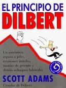 El principio de Dilbert (Spanish Edition)