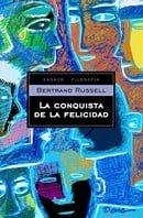 La conquista de la felicidad / The Conquest of Happiness (Filosofia / Philosophy) (Spanish Edition)