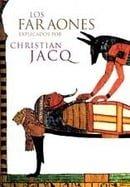 Los Faraones Explicados Por Christian Jacq (Spanish Edition)