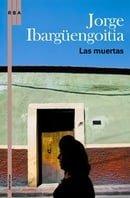 Las muertas (Spanish Edition)