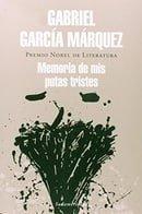 Memoria De Mis Putas Tristes / Memories of My Melancholy Whores (Spanish Edition)