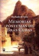 Memorias Postumas De Bras Cubas/ the Posthumous Memoirs of Bras Cubas (Spanish Edition)