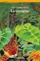 La Voragine / The Vortex (Spanish Edition)