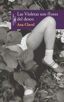 Las violetas son flores del deseo (Spanish Edition)