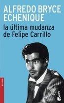 La Ultima Mudanza de Felipe Carrillo (Spanish Edition)